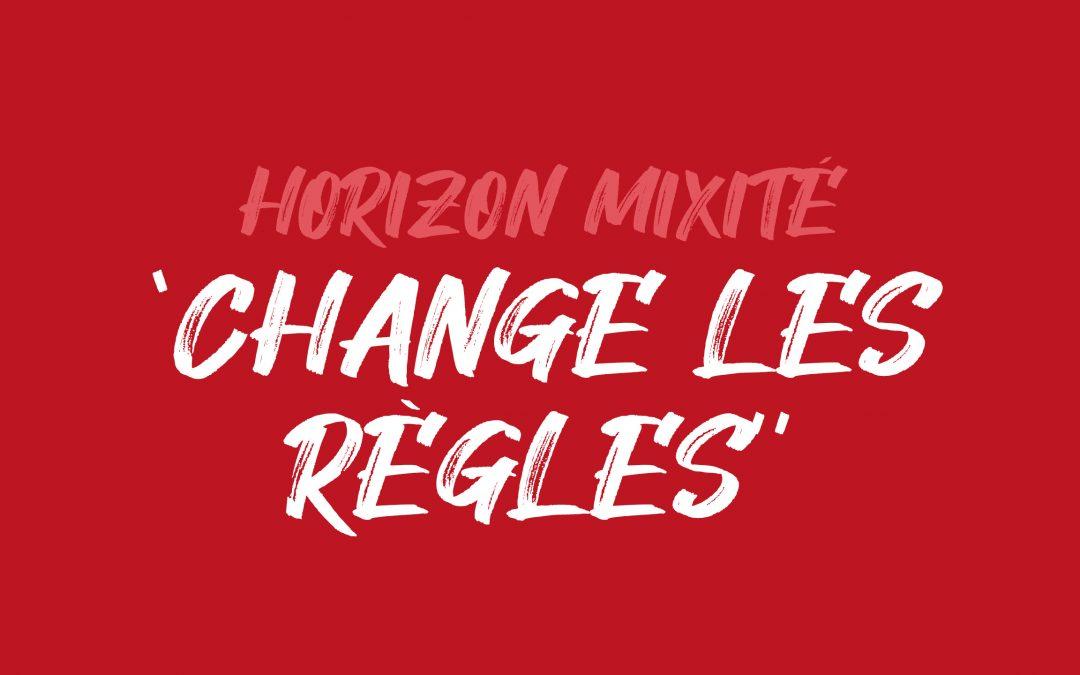 Horizon Mixité «change les règles» avec le CNL